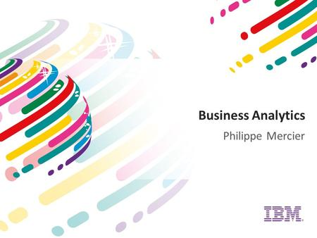 Business Analytics Philippe Mercier.