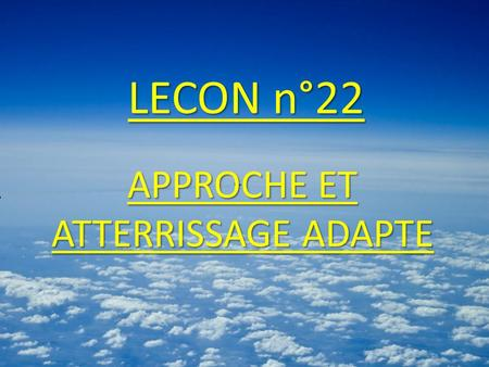 APPROCHE ET ATTERRISSAGE ADAPTE