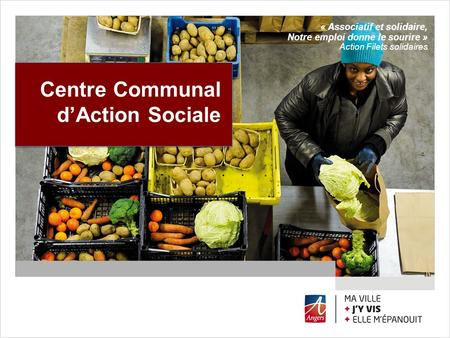 Centre Communal d'Action Sociale « Associatif et solidaire,