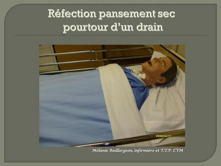 Réfection pansement sec pourtour d'un drain