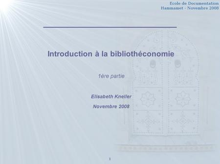 Introduction à la bibliothéconomie