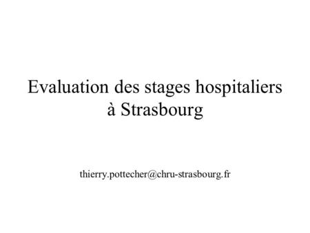 Evaluation des stages hospitaliers à Strasbourg