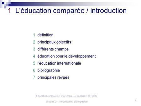 1 L'éducation comparée / introduction
