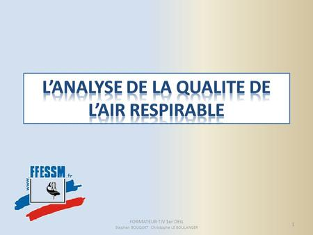 L'ANALYSE DE LA QUALITE DE L'AIR RESPIRABLE