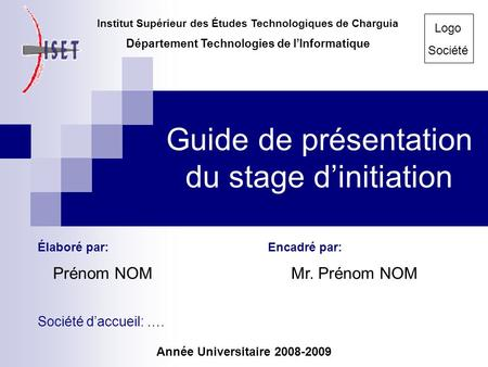 Guide de présentation du stage d'initiation