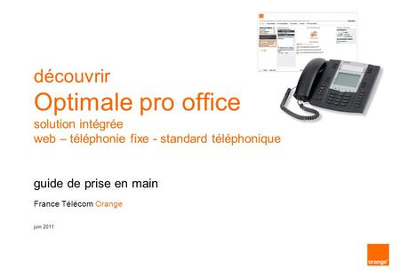 Guide de formation Optimale pro office et Orange Open pro office