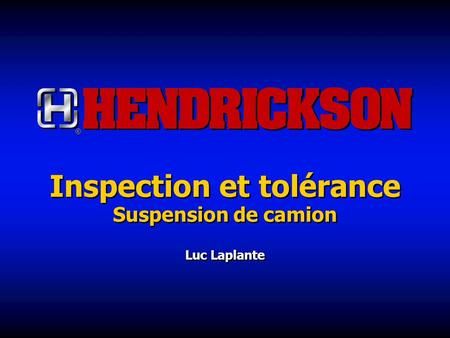 Inspection et tolérance Suspension de camion