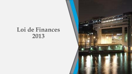Loi de Finances 2013.