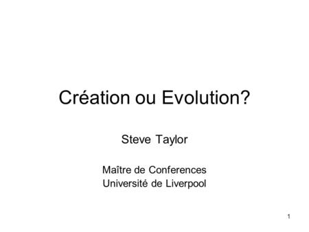 Steve Taylor Maître de Conferences Université de Liverpool