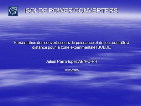 ISOLDE POWER CONVERTERS