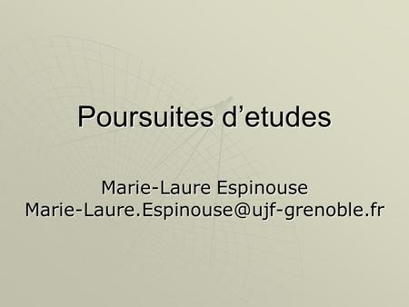 Marie-Laure Espinouse