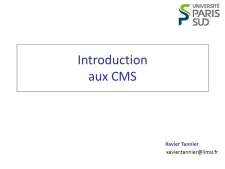 Introduction aux CMS.