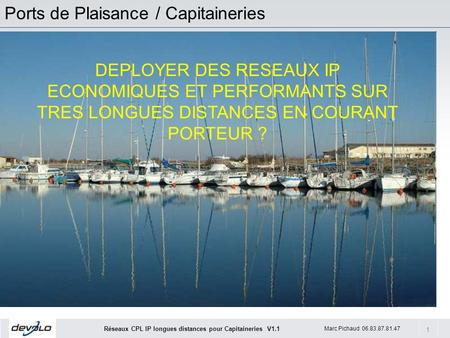 Ports de Plaisance / Capitaineries