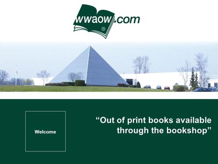 Welcome Out of print books available through the bookshop.