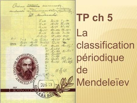 TP ch 5 La classification périodique de Mendeleïev.