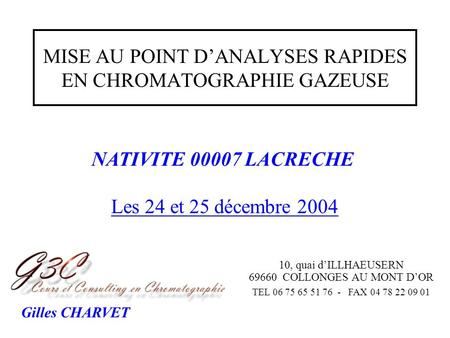 MISE AU POINT D'ANALYSES RAPIDES EN CHROMATOGRAPHIE GAZEUSE
