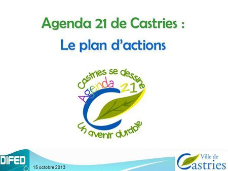 Agenda 21 de Castries : Le plan d'actions