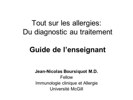 Jean-Nicolas Boursiquot M.D. Fellow Immunologie clinique et Allergie