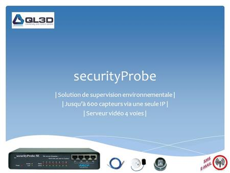 securityProbe | Solution de supervision environnementale |