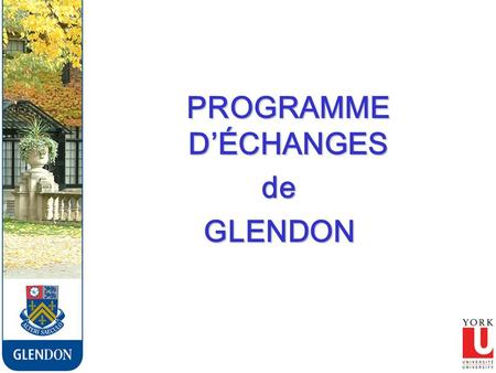 PROGRAMME DÉCHANGES PROGRAMME DÉCHANGESdeGLENDON.