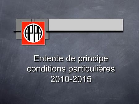 Entente de principe conditions particulières 2010-2015.