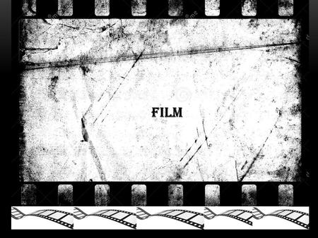 FILM. Part I Its Showtime… Movies start here,,!