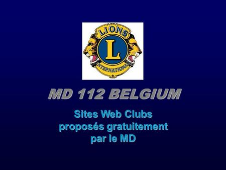 MD 112 BELGIUM Sites Web Clubs proposés gratuitement par le MD.