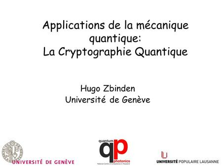 Applications de la mécanique quantique: La Cryptographie Quantique