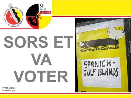 SORS ET VA VOTER Photo Credit: Brian Burger. JEU DE 39 % ?