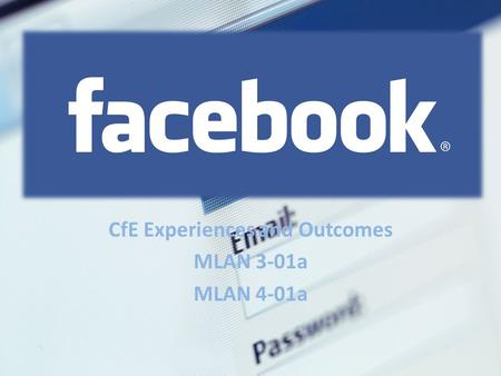 CfE Experiences and Outcomes MLAN 3-01a MLAN 4-01a.