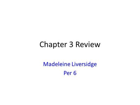 Chapter 3 Review Madeleine Liversidge Per 6. NOTES: Un /une (f.) = a/an De after ne…pas Des = plural Ex) Jai un crayon. Jai une calculatrice. Ex) Nous.