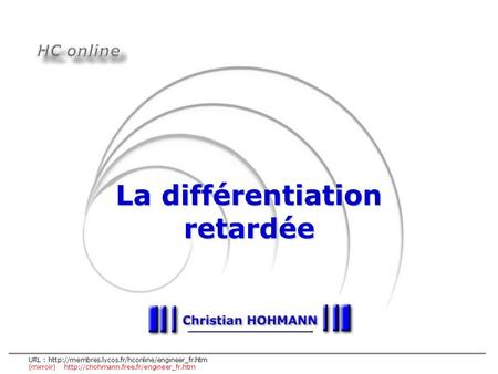 URL :  (mirroir)  La différentiation retardée.