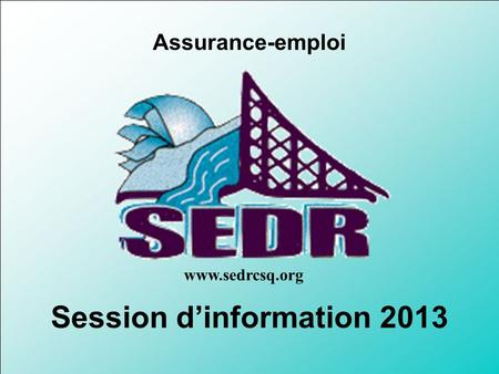 Session d'information 2013
