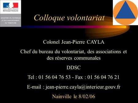 Colloque volontariat Colonel Jean-Pierre CAYLA