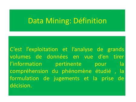 Data Mining: Définition