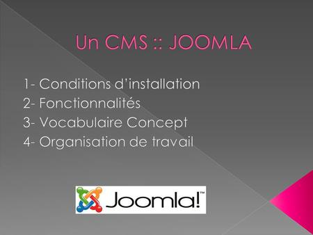Une assistance à linstallation Section tutoriels Section connaissances de base Section documentation Joomla pour les nuls Une interface dinstallation.