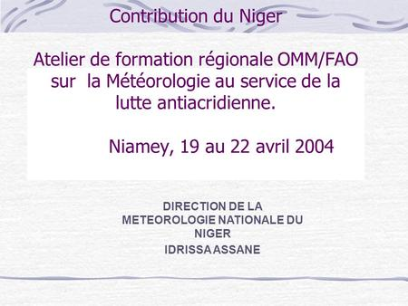 DIRECTION DE LA METEOROLOGIE NATIONALE DU NIGER