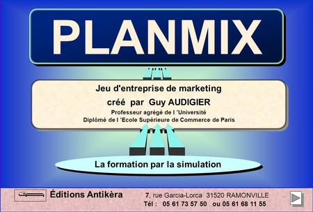 PLANMIX Jeu d'entreprise de marketing créé par Guy AUDIGIER