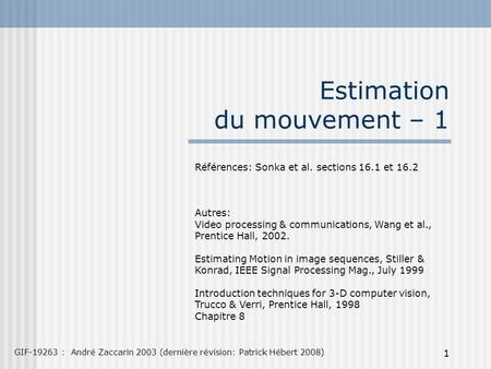 Estimation du mouvement – 1