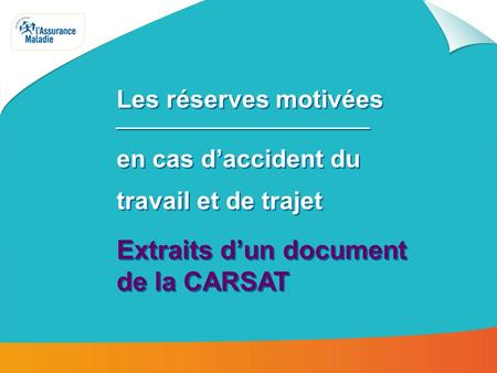 Extraits d'un document de la CARSAT
