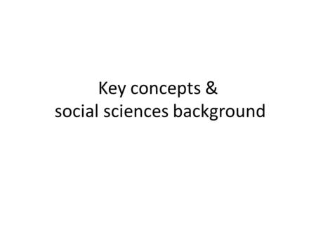 Key concepts & social sciences background. What do you think of it? What are the key controversial concepts behind this? Men feel comfortable acting in.