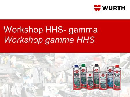 Workshop HHS- gamma Workshop gamme HHS
