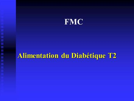 Alimentation du Diabétique T2