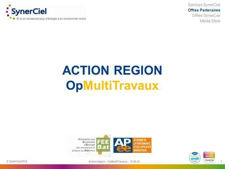 ACTION REGION OpMultiTravaux
