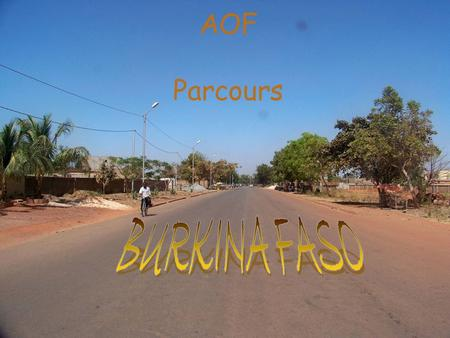 AOF Parcours BURKINA FASO.