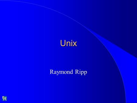 Unix Raymond Ripp. Applications En directNavigateurCourierMode consoleFenêtrage HTTP Hypertext transfer protocol X-windows Windows Protocoles - Langages.