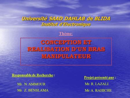 Université SAAD DAHLAB de BLIDA Institut d'Electronique