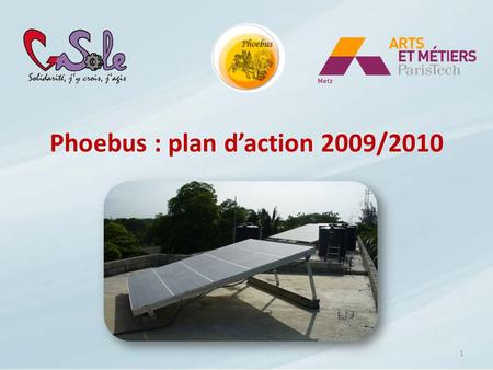 Phoebus : plan daction 2009/2010 1. 2 I) Quest-ce que Phoebus ?