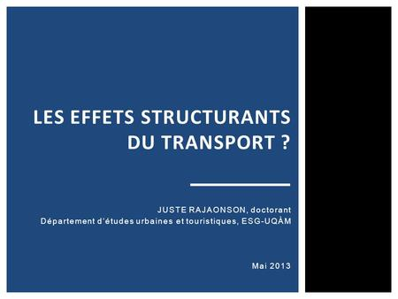 Les effets structurants du transport ?