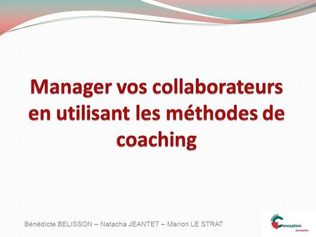 Manager vos collaborateurs en utilisant les méthodes de coaching